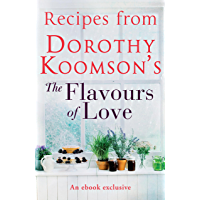 Recipes from Dorothy Koomson's The Flavours of Love (English Edition)