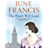 The Heart Will Lead: An extraordinary family saga of life and love