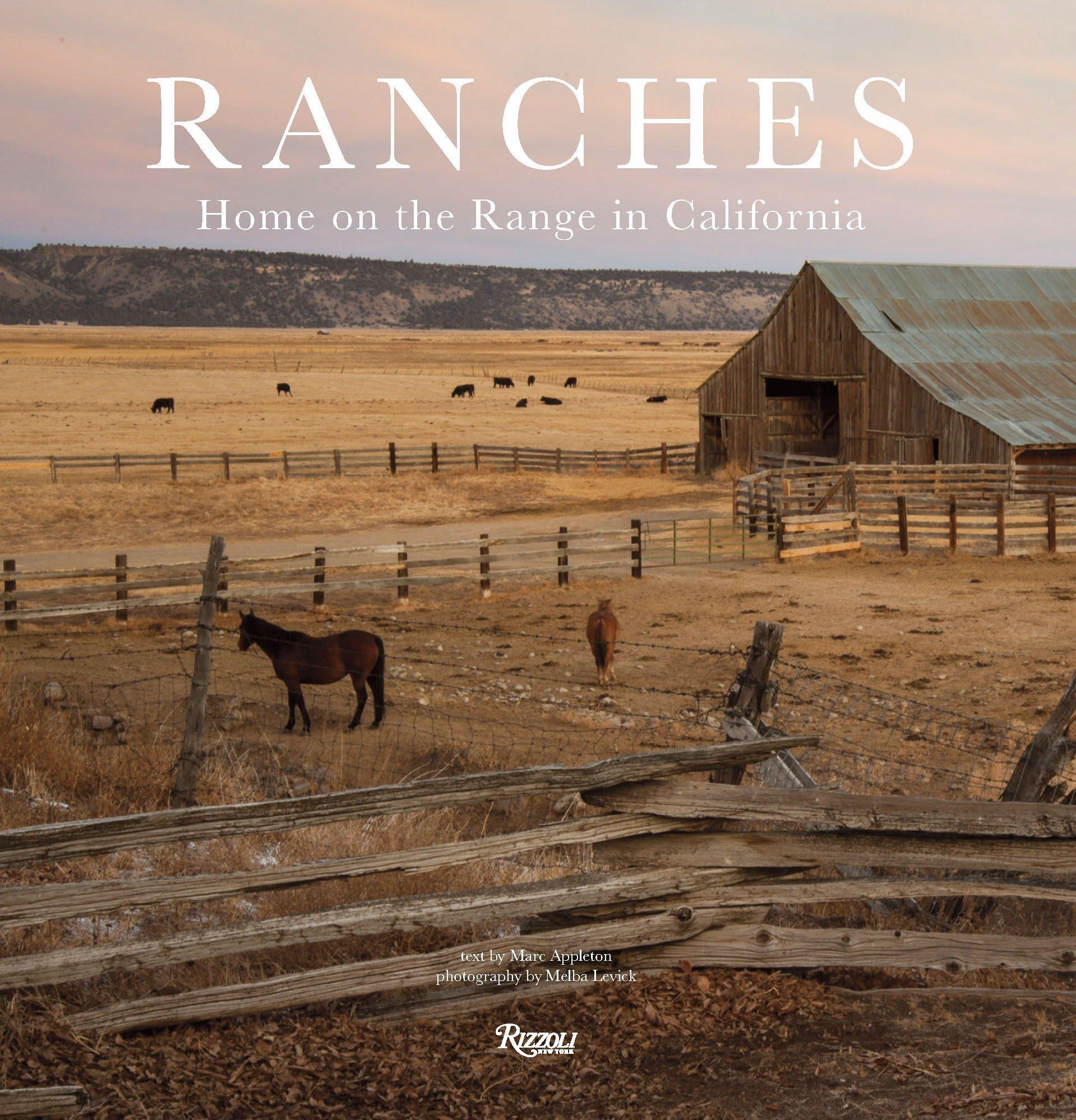 ranches home on the range in california marc appleton melba