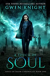 A Touch of Soul (Souls of Salem Chronicles Book 1)