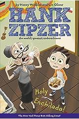 Holy Enchilada! #6 (Hank Zipzer) Kindle Edition