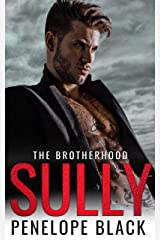Sully: An Irish Mafia Romance (The Brotherhood Book 3) Kindle Edition