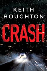 Crash: A compelling psychological thriller you won't want to put down Kindle Edition
