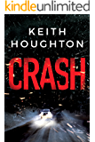 Crash: A compelling psychological thriller you won't want to put down (English Edition)