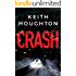 Crash: A compelling psychological thriller you won't want to put down