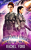 Acceptable Losses (Black Flag Book 5)