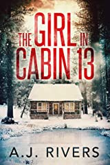 The Girl in Cabin 13 (Emma Griffin™ FBI Mystery Book 1) Kindle Edition