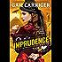 Imprudence (The Custard Protocol)