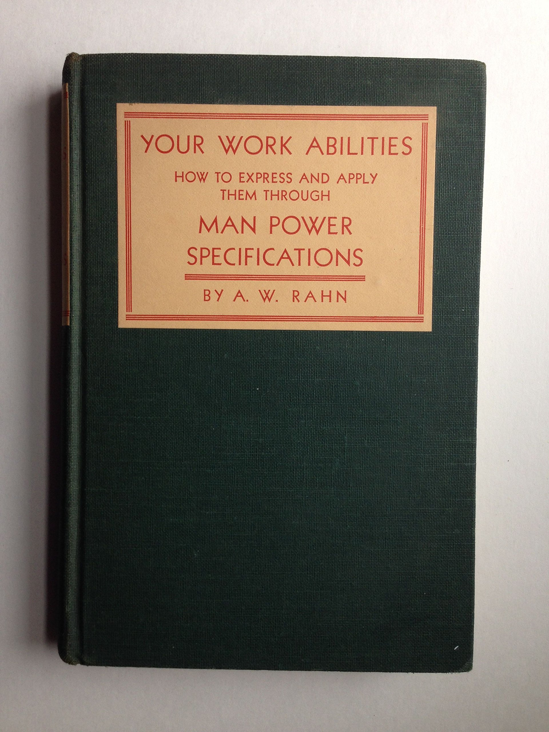 your work abilities how to express and apply them through man your work abilities how to express and apply them through man power specifications alphonso william rahn com books