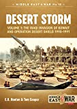 Desert Storm. Volume 1: The Iraqi Invasion of