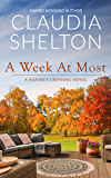 A Week At Most (Nature's Crossing Book 1)