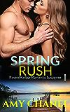 Spring Rush: Raven Harbor Romantic Suspense, Book 1, Olivia