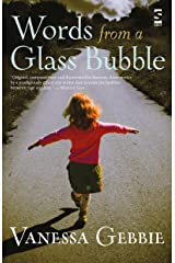 Words from a Glass Bubble Kindle Edition