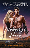 Nobody's Hero (The Burned Lands Book 1)
