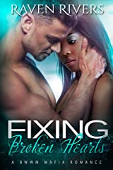 Fixing Broken Hearts: BWWM Mafia Romance  ( Russian Mobster Book 1) Kindle Edition