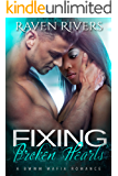 Fixing Broken Hearts: BWWM Mafia Romance