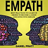 Empath: Best Practices to Learn in Order to Become