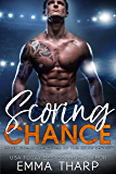 Scoring Chance: A Second Chance Hockey Romance (Rules of the Game Book 1) (English Edition)