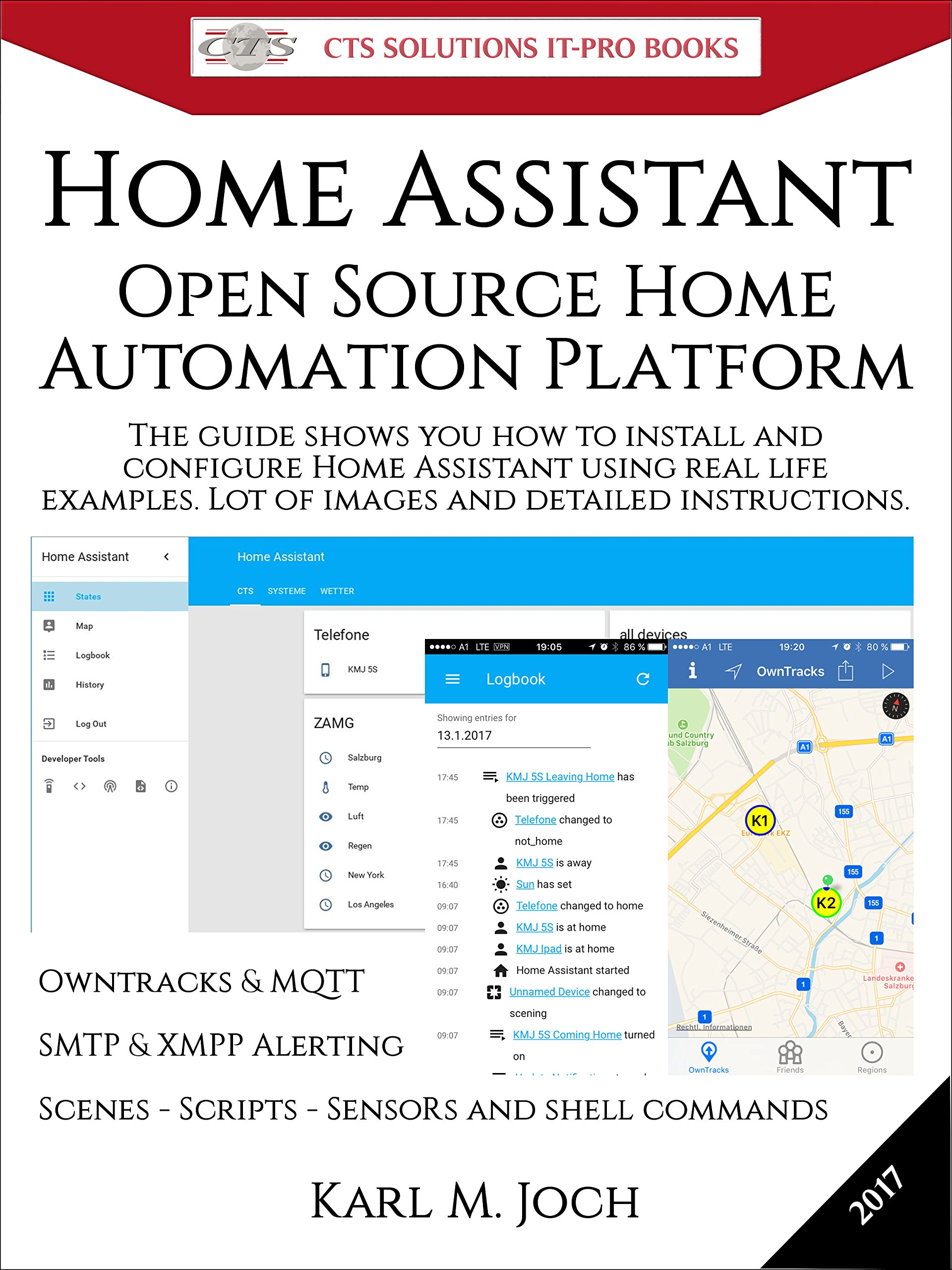 Home Assistant  Open Source Home Automation Platform For IoT  Internet Of Things  And More  CTS SOLUTIONS IT PRO E Books Book 6   English Edition
