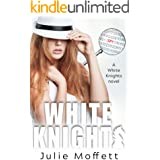 White Knights (The White Knights Series Book 1)