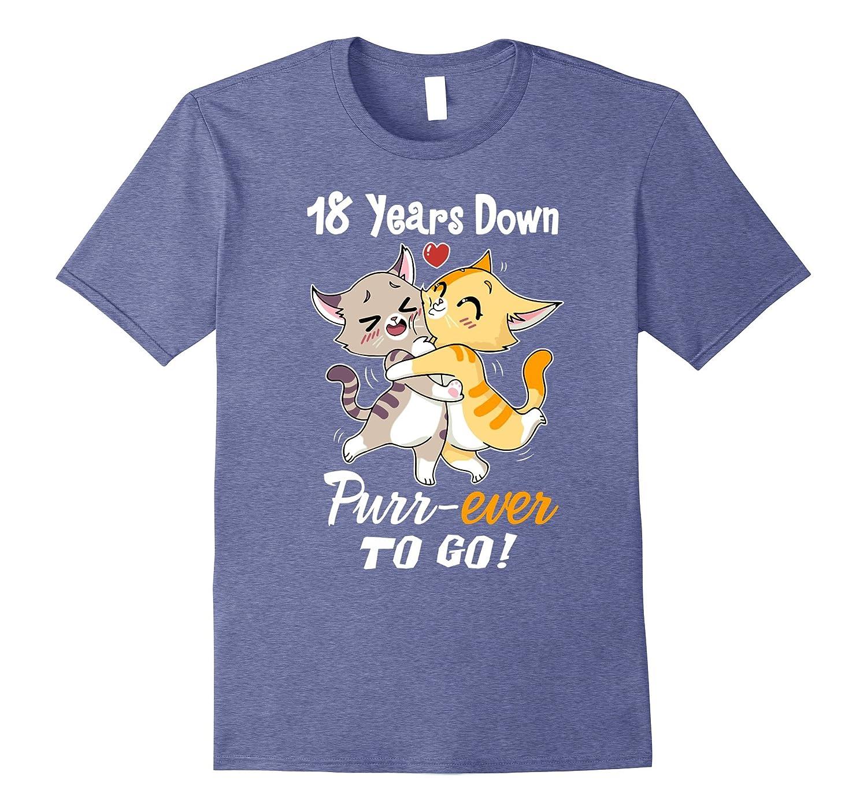 18th Wedding Anniversary T-Shirt 18 Years Purr-ever Cat Gift-FL