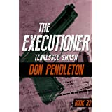 Tennessee Smash (The Executioner Book 32)