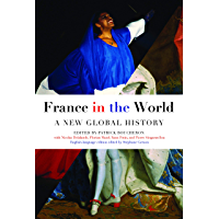 France in the World: A New Global History (English Edition)