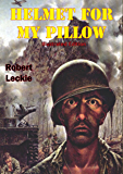 Helmet For My Pillow [Illustrated Edition] (English Edition)