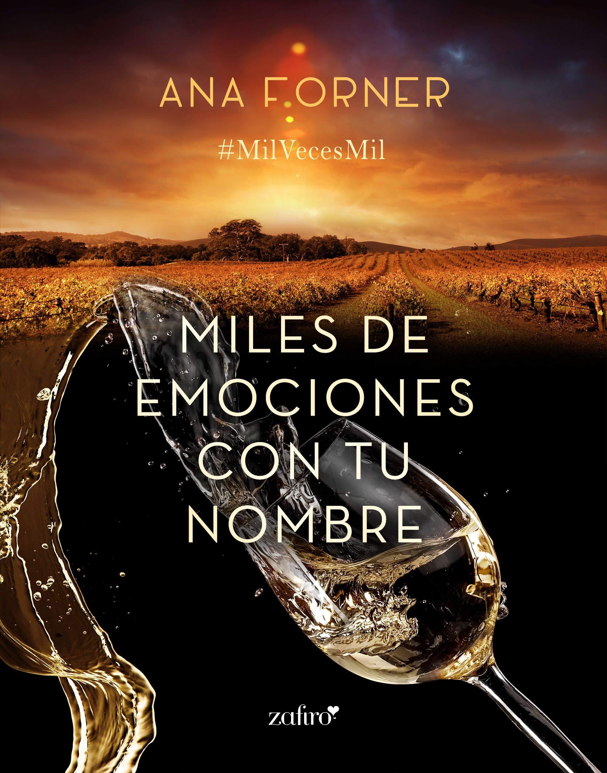 Miles de emociones con tu nombre por Ana Forner