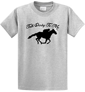a2cd2584 Comical Shirt Men's Talk Derby Me Funny Horse Race, Kentucky Derby Shirt T- Shirt