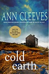 Cold Earth: A Shetland Mystery (Shetland Island Mysteries Book 7) Kindle Edition