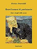 Brevi lezioni di psichiatria: Fatti e luoghi della mente