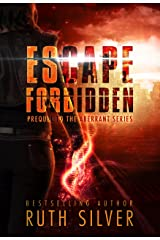 Escape Forbidden: Prequel to the Aberrant Series Kindle Edition
