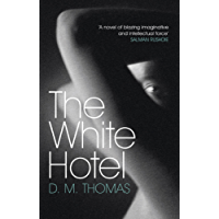 The White Hotel: Shortlisted for the Booker Prize 1981
