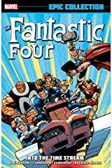 Fantastic Four Epic Collection: Into The Timestream (Fantastic Four (1961-1996) Book 20) Kindle Edition