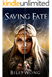 Saving Fate