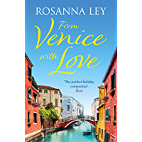 From Venice with Love: The enchanting holiday read (English Edition)