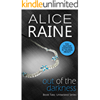 Out of the Darkness: A dark erotic BDSM novel (Untwisted series Book 2)
