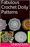 Fabulous Crochet Doily Patterns