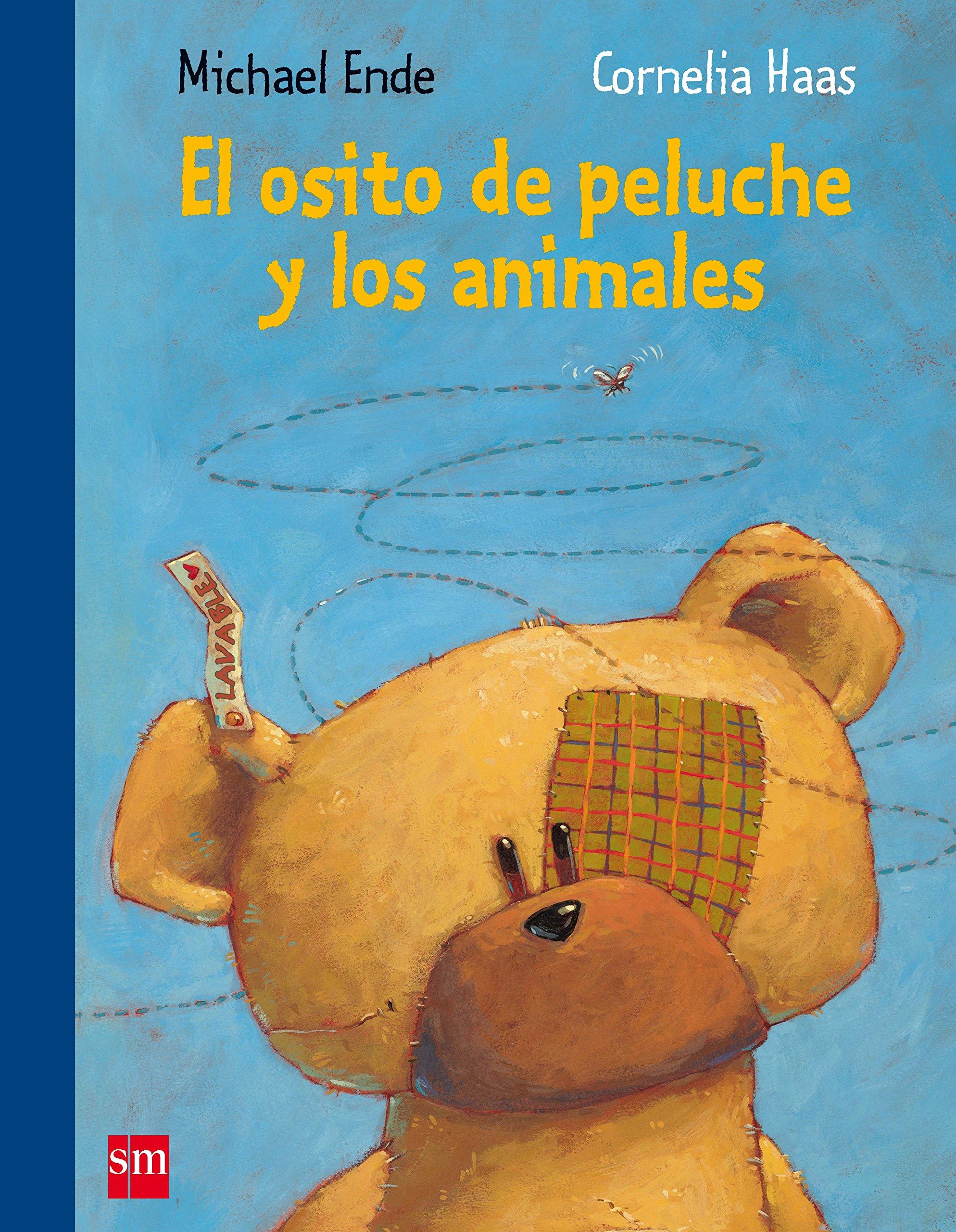 El osito de peluche y los animales Albumes ilustrados: Amazon.es: Michael Ende, Cornelia Hass: Libros