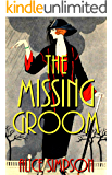 The Missing Groom: A Jane Carter Historical Cozy (Book Three) (Jane Carter Historical Cozy Mysteries 3)