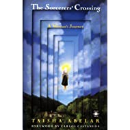 The Sorcerer's Crossing: A Woman's Journey (Compass)