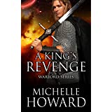 A King's Revenge (Warlord Series Book 3)