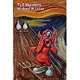 TLS Mastery: Beastie Edition