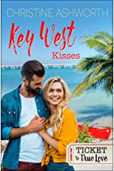 Key West Kisses (Ticket to True Love) Kindle Edition