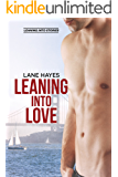Leaning Into Love (Leaning Into Stories Book 1) (English Edition)