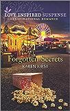 Forgotten Secrets (Love Inspired Suspense)