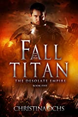 Fall of the Titan (The Desolate Empire Book 5) Kindle Edition