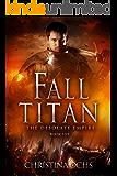 Fall of the Titan (The Desolate Empire Book 5)