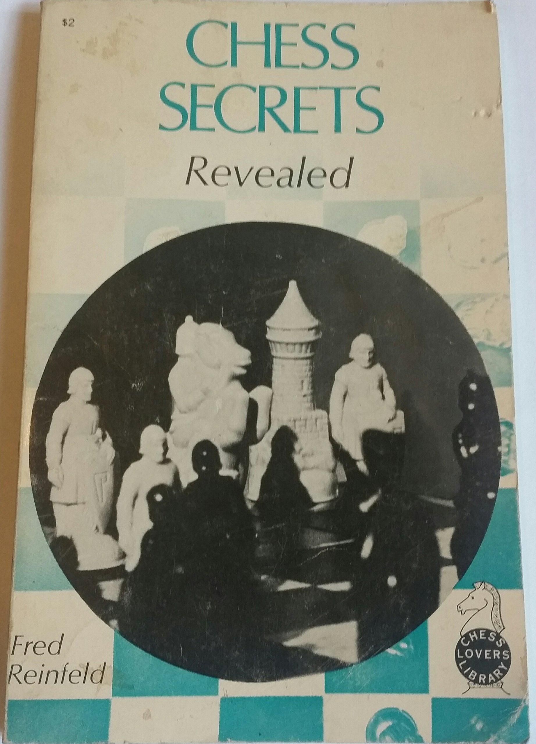 Chess Secrets Revealed, Reinfeld, Fred